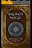 Bronze Magic (The Sorcerer's Oath Book 1)