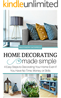 Decorating Your Home: 50 Easy & Inexpensive Ways to Decorating ...