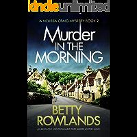 Murder in the Morning: An absolutely unputdownable cozy murder mystery novel (A Melissa Craig Mystery Book 2)
