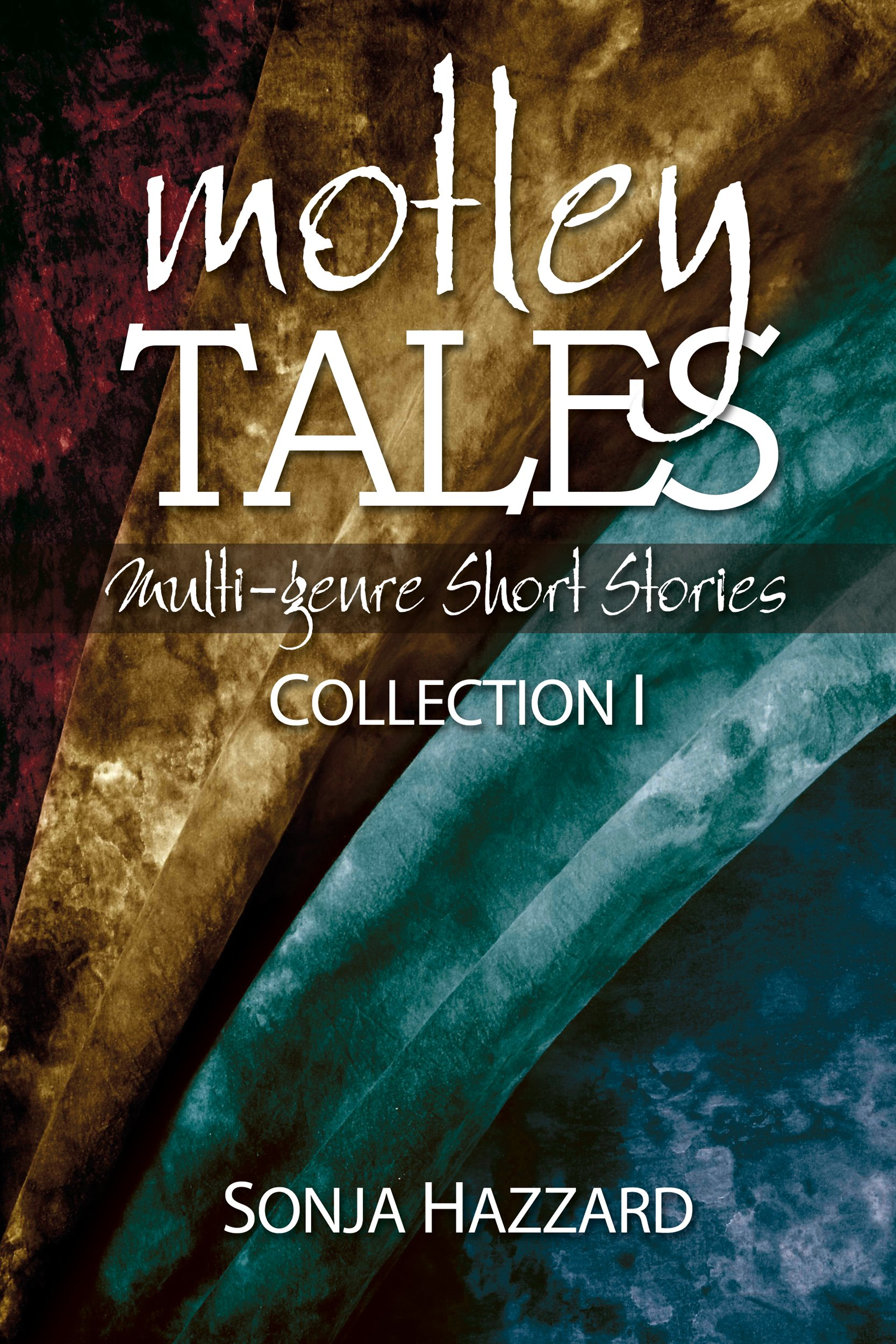 Read Online Motley Tales: Collection 1 ebook