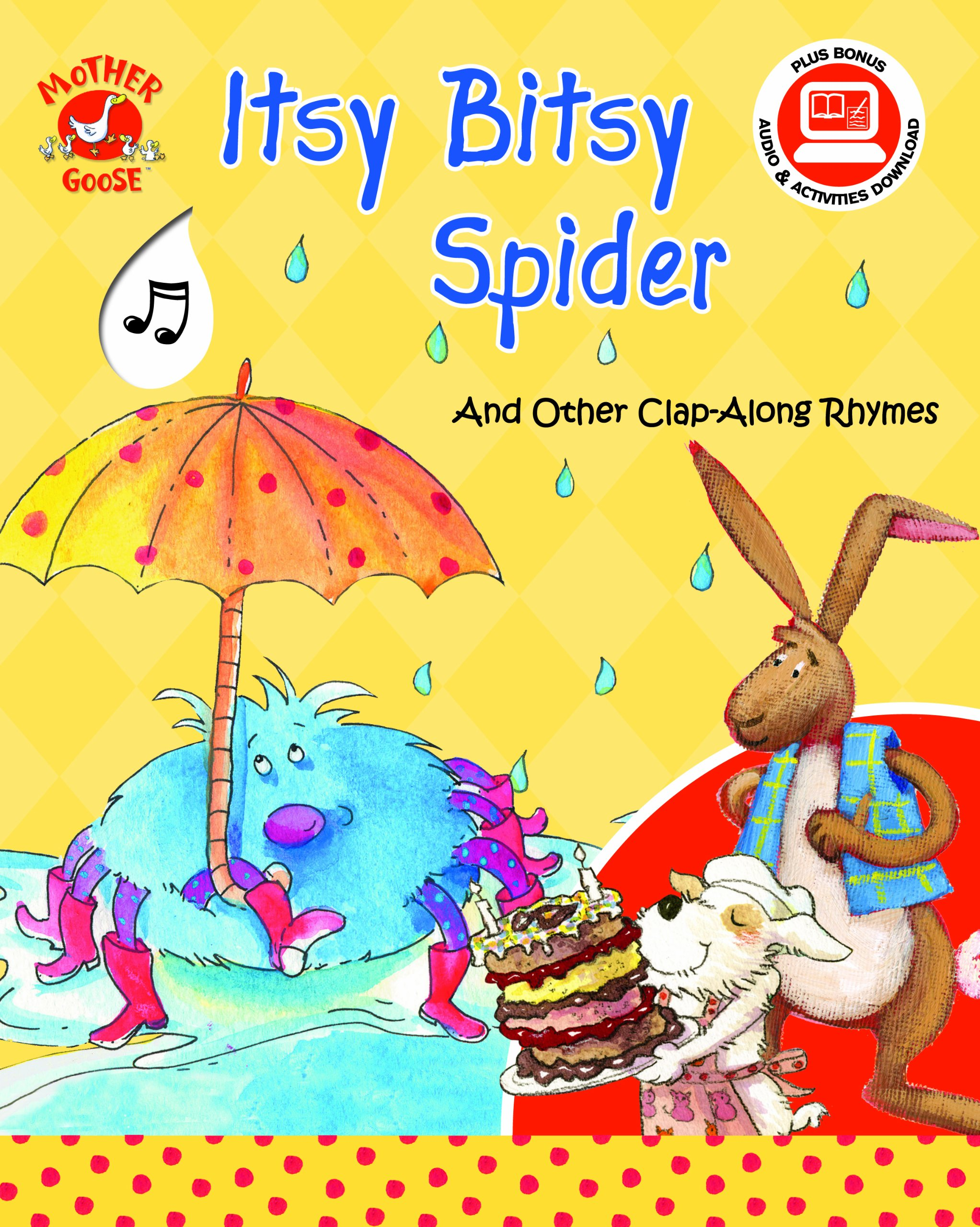 Read Online Itsy Bitsy Spider and Other Clap-Along Rhymes - a Mother Goose Nursery Rhymes Book (with sing-along audio CD) (Mother Goose Clap-Alongs) pdf