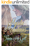 Mystic Mountains (Settlers Book 1)