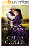Emmeline, Bride of Arkansas: Sequel to Laurel: Bride of Arkansas
