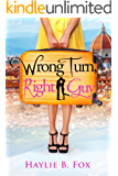 Wrong Turn, Right Guy (English Edition)