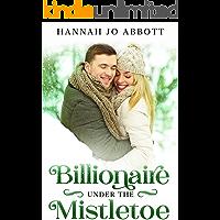 Billionaire Under The Mistletoe (English Edition)