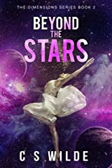 Beyond the Stars (The Dimensions Series Book 2) Kindle Edition