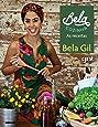 Bela Cozinha - As Receitas (Em Portugues do Brasil)