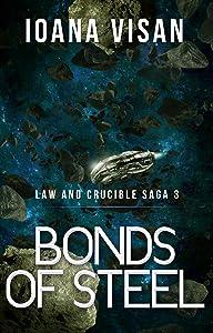 Bonds of Steel (Law and Crucible Saga Book 3)