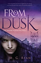From Dusk (The Vampire Hunter Prophecy Book 1)
