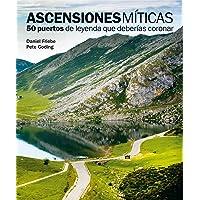 Ascensiones míticas. 50 puertos de leyenda que deberías