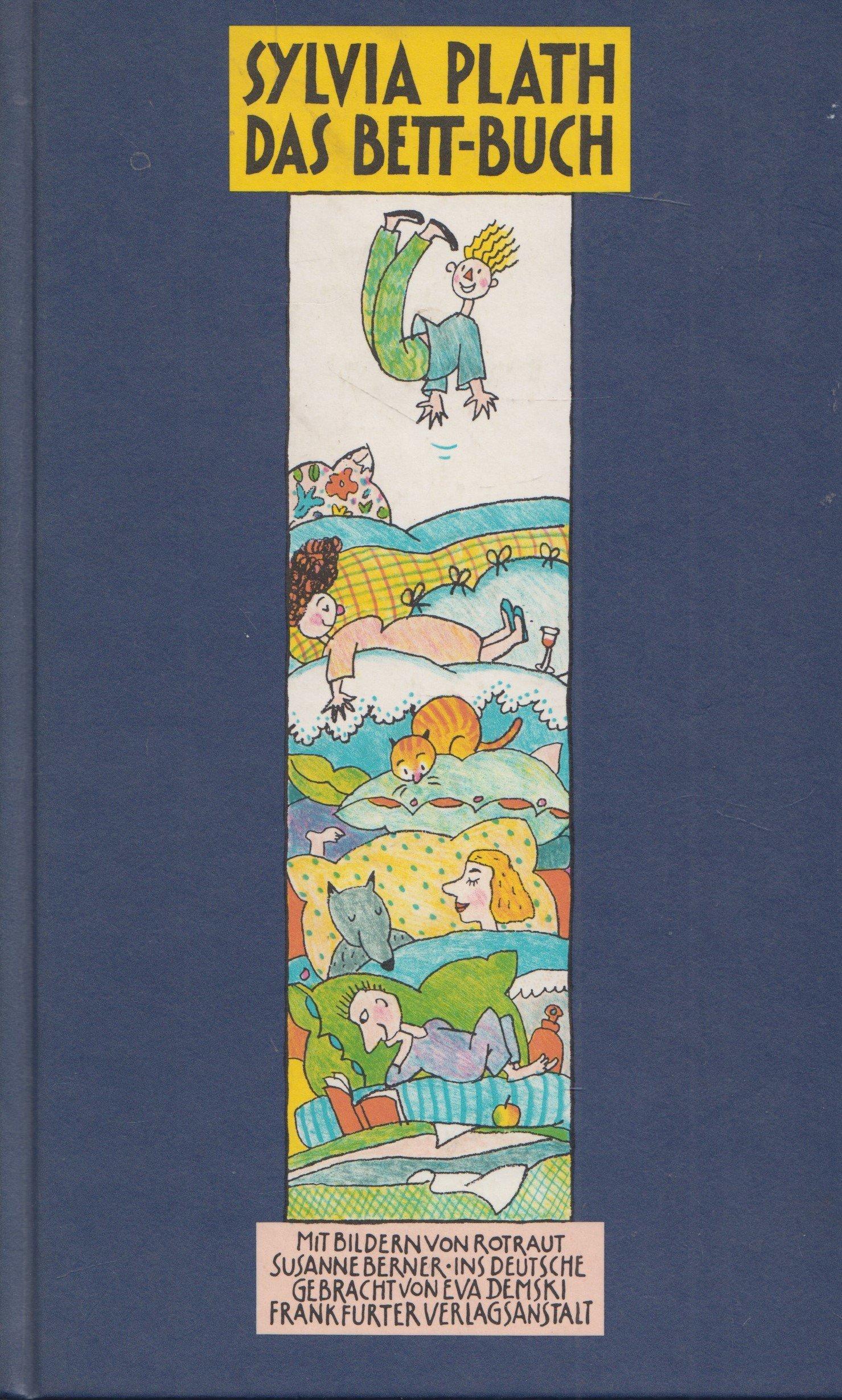 Das Bett Buch Amazon De Sylvia Plath Rotraut Susanne Berner Bucher