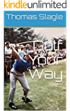 Golf Your Way