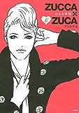 ZUCCA×ZUCA(6) (モーニングコミックス)
