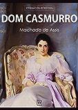 Dom Casmurro (Clássicos eternos)