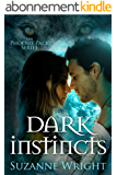 Dark Instincts (The Phoenix Pack Series Book 4) (English Edition)