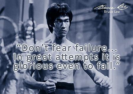 Bruce Lee 66 Dont Fear Famous Quote Unique Motivational