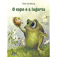 O Sapo e a Lagarta - Volume 1