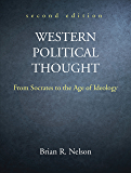 Western Political Thought: From Socrates to the Age of Ideology