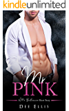 Mr. Pink (A Mr. Billionaire Short Story)