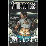 Iron Kissed (Mercy Thompson, Book 3)