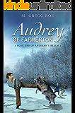Audrey of Farmerton (Andoran's Realm Book 1)