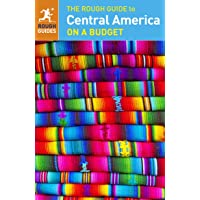 The Rough Guide to Central America On a Budget (Travel Guide)
