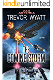 The Coming Storm: A Pax Aeterna Novel