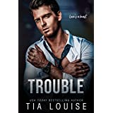 Trouble: An enemies-to-lovers, billionaire boss romance (stand-alone)