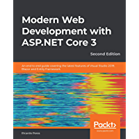 Modern Web Development with ASP.NET Core 3: An end to end guide covering the latest features of Visual Studio 2019, Blazor and Entity Framework, 2nd Edition