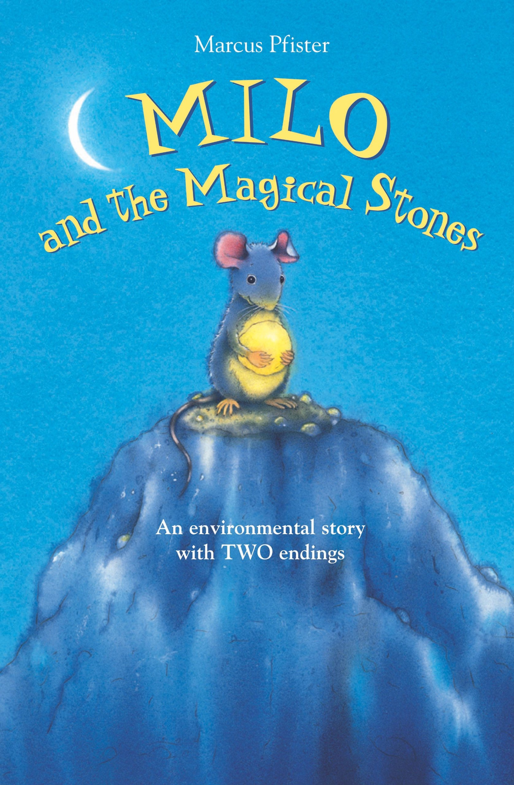 Milo and the Magical Stones: Marcus Pfister: 9780735822535: Amazon.com:  Books