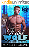 Rebel Wolf (Wilde Brothers Ranch Book 5)