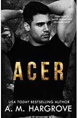 ACER: A Stand Alone, New Adult, Underworld Crime Romance (The Kent Brothers Book 1) Kindle Edition