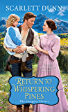 Return to Whispering Pines (The Langtry Sisters)