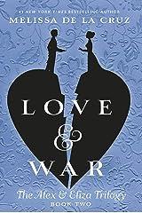 Love & War (The Alex & Eliza Trilogy) Paperback