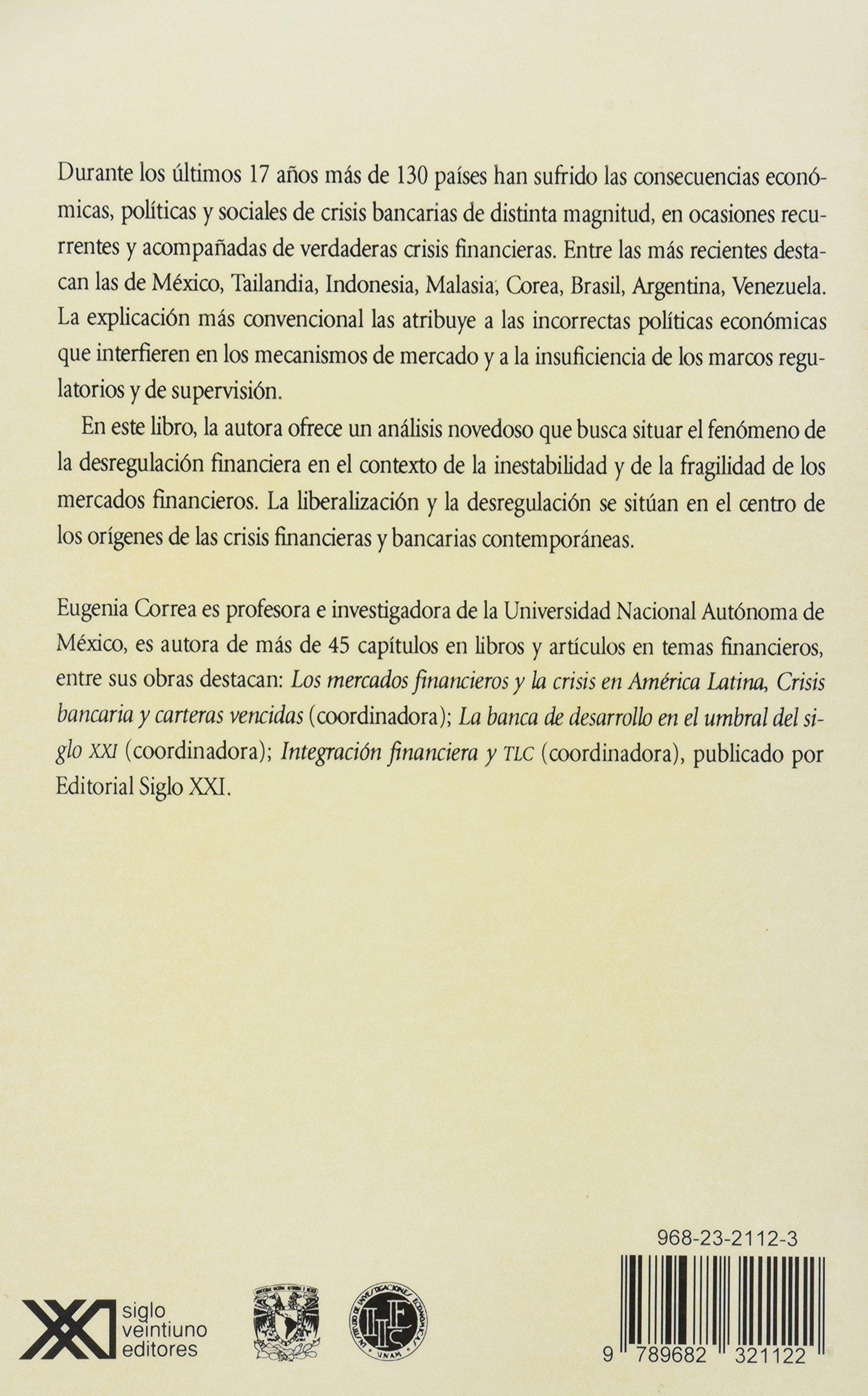 Crisis y desregulacion financiera (Economía y demografía) (Spanish Edition): Eugenia Correa: 9789682321122: Amazon.com: Books