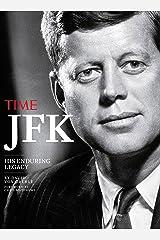 TIME JFK: His Enduring Legacy Hardcover