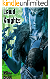 Lewd Knights: A Virtual Fantasy Romance Adventure