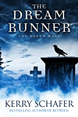 The Dream Runner: The Dream Wars, Book #1 (Science Fiction-Fantasy) Kindle Edition