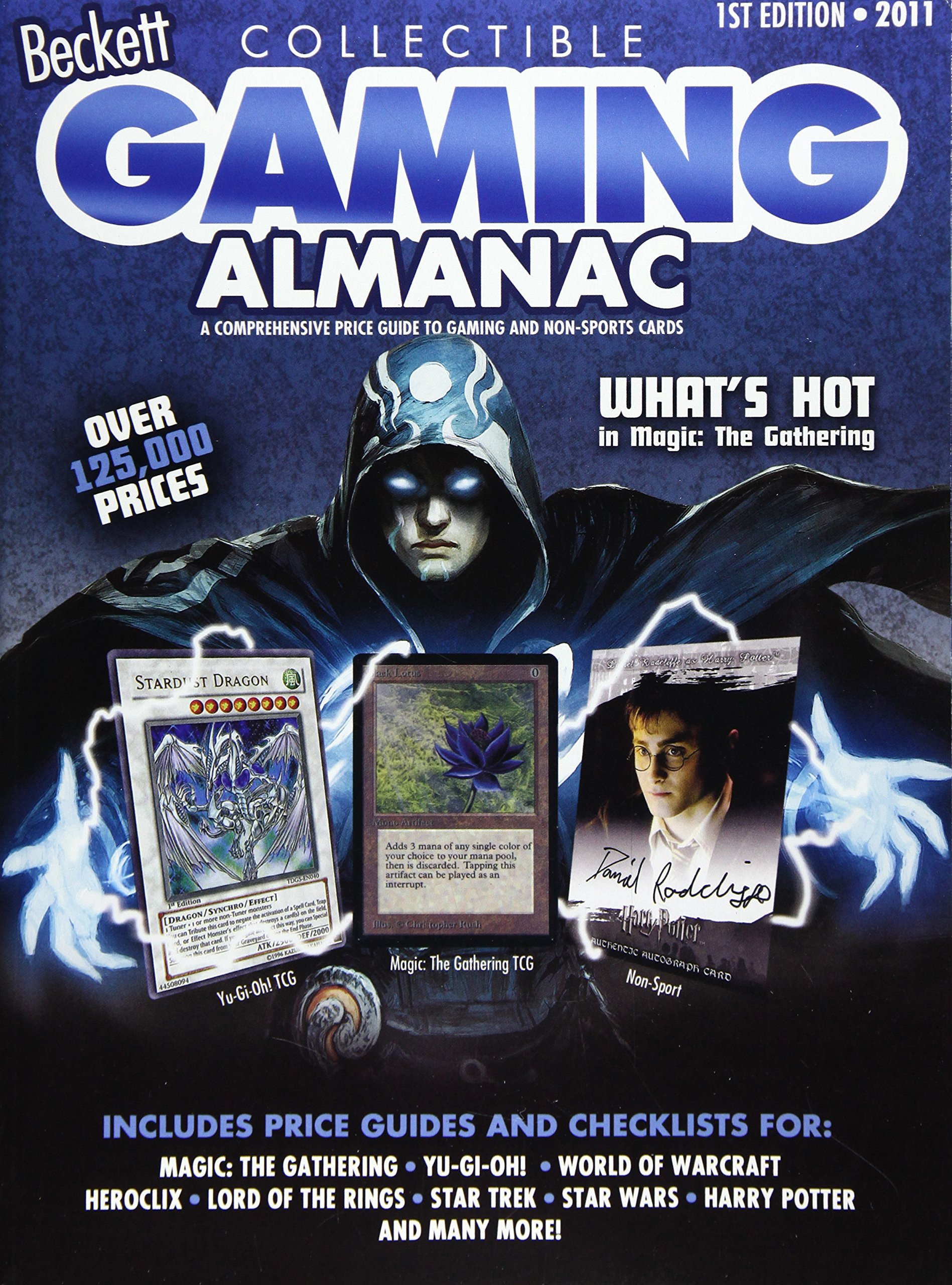 Read Online Beckett Collectible Gaming Almanac 2011: A Comprehensive Price Guide to Gaming and Non-sports Cards ebook