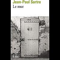 Le mur (Folio t. 878) (French Edition)