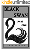 Black Swan: A Novel (Black Swan Series Book 1): A Black Novella Collection (Book 1 of 3)