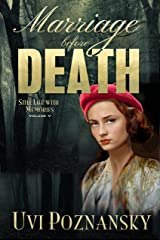 Marriage before Death: WWII Spy Thriller (Still Life with Memories Book 5) Kindle Edition