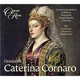 Donizetti: Caterina Cornaro