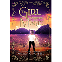 The Girl Without Magic (The Chronicles of Maggie Trent Book 1) (English Edition)