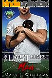 The Last Honest Man: A Sports Romance (One Pass Away: A New Season Book 3)