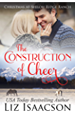 The Construction of Cheer: Glover Family Saga & Christian Romance (Shiloh Ridge Ranch in Three Rivers Romance Book 3)