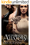Separation Anxiety (Love Sick Book 1)