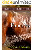 Faults (Island Series Book 4)