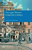 L'Oro di Napoli (grandi romanzi)