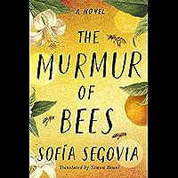 The Murmur of Bees (English Edition)